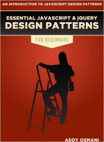 Essential JavaScript & jQuery Design Patterns