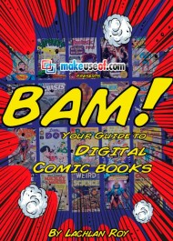 Bam! Your Guide to  Digital Comic Books