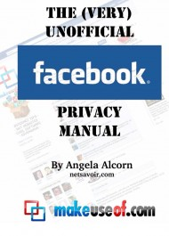 The very Unnoficial Facebook Privacy Manual
