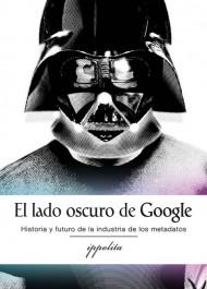 El Lado Oscuro de Google