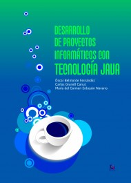 Desarrollo de Proyectos Informticos con Tecnologa Java