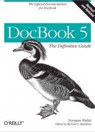 DocBook: The Definitive Guide