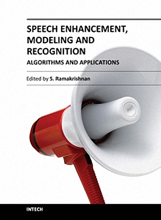 Speech enhancement: modeling and recognition algorithms and applications