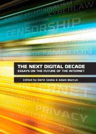 The Next Digital Decade. Essays on the Future of the Internet