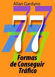 77 Formas de Conseguir Trfico