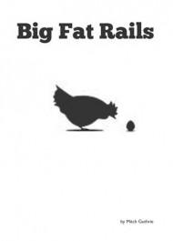 Big Fat Rails