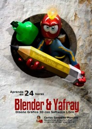 Blender &amp; Yafray. Diseo grfico 3D con Software Libre