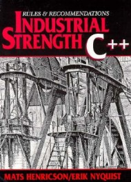 Industrial Strength C++