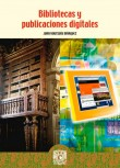 Bibliotecas y Publicaciones Digitales