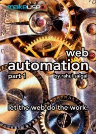 Web Automation I: let the web do the work
