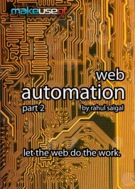 Web Automation II: let the web do the work