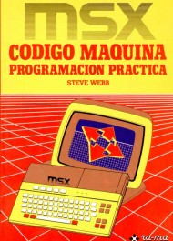 MSX Cdigo Mquina. Programacin Prctica