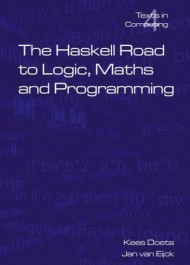 The Haskell Road to Logic, Math and Programming