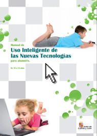 Manual de Uso Inteligente de las Nuevas Tecnologías para Alumnos de 10 a 12 años