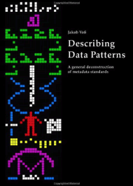 Describing Data Patterns: A general deconstruction of metadata standards