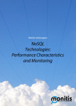 NoSQL Technologies: Performance Characteristics and Monitoring