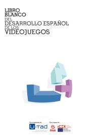 Libro Blanco del Desarrollo Español de los Videojuegos