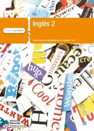 Inglés 2. Serie para la enseñanza en el modelo 1 a 1