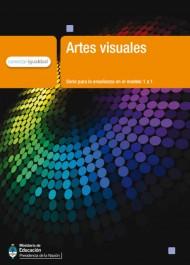 Artes Visuales. Serie para la enseñanza en el modelo 1 a 1