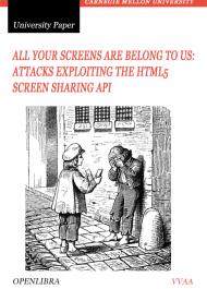 Attacks Exploiting the HTML5 Screen Sharing API