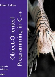 Object-Oriented Programming in C++, Fourth Edition