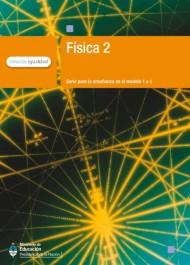 Física 2. Serie para la enseñanza en el modelo 1 a 1