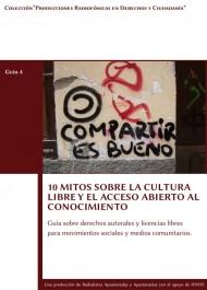 10 Mitos sobre la Cultura Libre y el Acceso Abierto al Conocimiento
