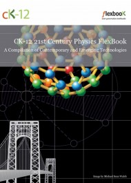 21st Century Physics: A Compilation of Contemporary and Emerging Technologies