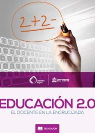 Educación 2.0: el docente en la encrucijada