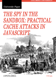 The Spy in the Sandbox: Practical Cache Attacks in Javascript