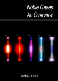 Noble Gases. An Overview