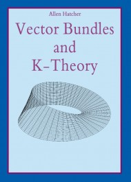 Vector Bundles and K-Theory