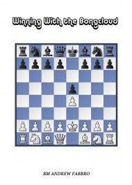 Winning With the Bongcloud: A Complete Repertoire for White