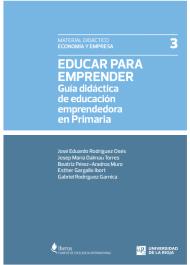 Educar para Emprender: Guía didáctica de educación emprendedora en Primaria