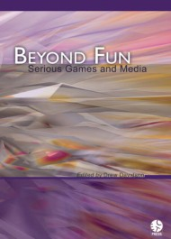 Beyond Fun: Serious Games and Media
