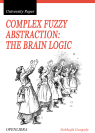 Complex Fuzzy Abstraction: The Brain Logic