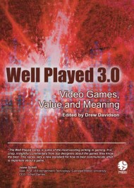 Well Played 3.0: Video Games, Values and Meaning