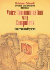 Voice Communication with Computers: Conversational Systems