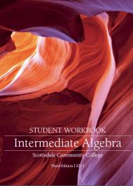 Intermediate Algebra Student Workbook