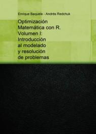 Optimización Matemática con R. Vol 1