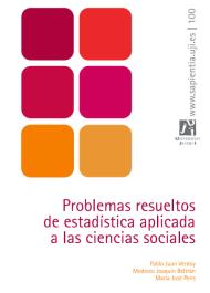 Problemas resueltos de estadística aplicada a las ciencias sociales